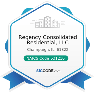 Regency Consolidated Residential, LLC - NAICS Code 531210 - Offices of Real Estate Agents and...