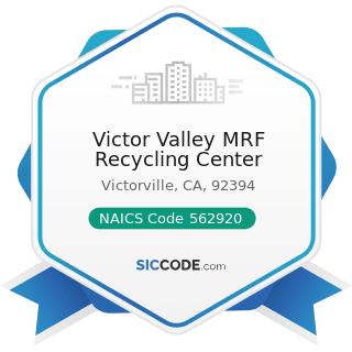 Victor Valley MRF Recycling Center - NAICS Code 562920 - Materials Recovery Facilities