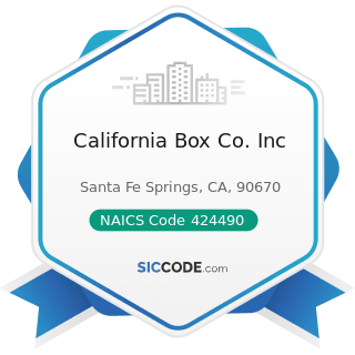 California Box Co. Inc - NAICS Code 424490 - Other Grocery and Related Products Merchant...