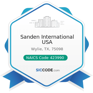 Sanden International USA - NAICS Code 423990 - Other Miscellaneous Durable Goods Merchant...