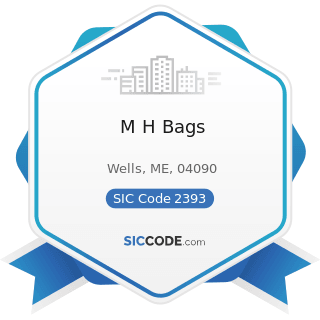 M H Bags - SIC Code 2393 - Textile Bags