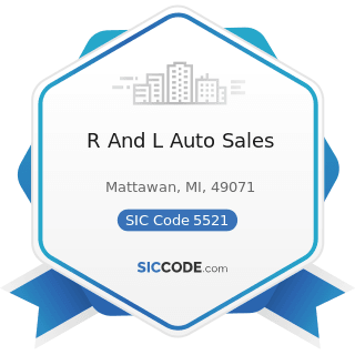 R And L Auto Sales - SIC Code 5521 - Motor Vehicle Dealers (Used Only)