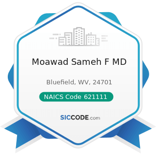 Moawad Sameh F MD - NAICS Code 621111 - Offices of Physicians (except Mental Health Specialists)