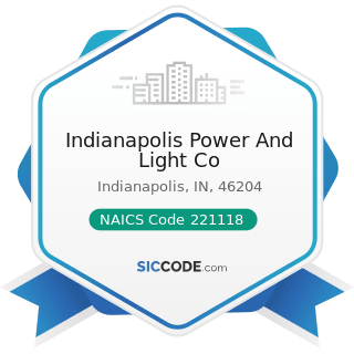 Indianapolis Power And Light Co - NAICS Code 221118 - Other Electric Power Generation