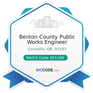 Benton County Public Works Engineer - NAICS Code 921190 - Other General Government Support