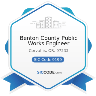 Benton County Public Works Engineer - SIC Code 9199 - General Government, Not Elsewhere...