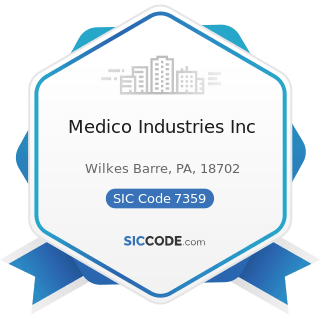 Medico Industries Inc - SIC Code 7359 - Equipment Rental and Leasing, Not Elsewhere Classified