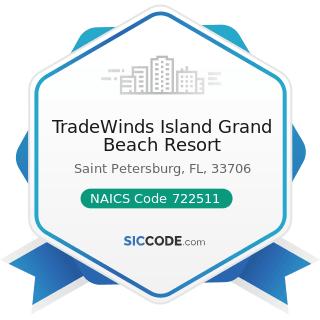 TradeWinds Island Grand Beach Resort - NAICS Code 722511 - Full-Service Restaurants