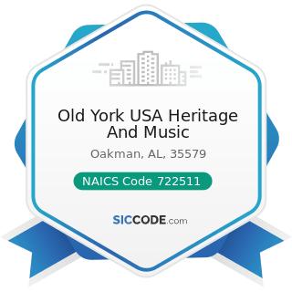 Old York USA Heritage And Music - NAICS Code 722511 - Full-Service Restaurants