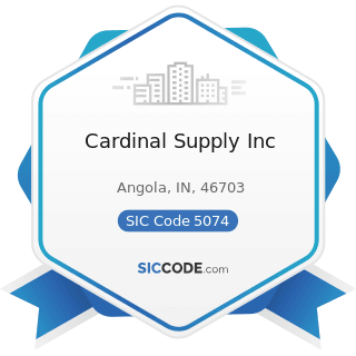 Cardinal Supply Inc - SIC Code 5074 - Plumbing and Heating Equipment and Supplies (Hydronics)