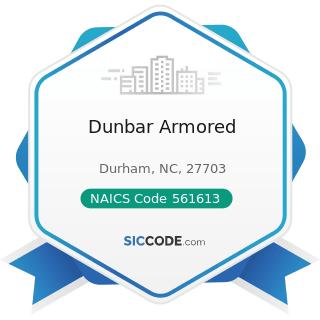 Dunbar Armored - NAICS Code 561613 - Armored Car Services