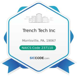 Trench Tech Inc - NAICS Code 237110 - Water and Sewer Line and Related Structures Construction