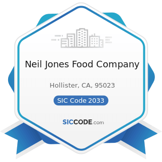 Neil Jones Food Company - SIC Code 2033 - Canned Fruits, Vegetables, Preserves, Jams, and Jellies