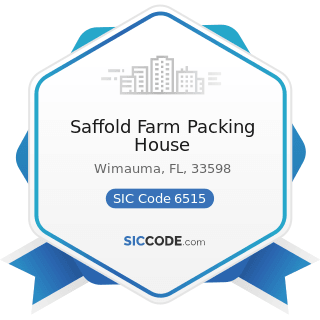 Saffold Farm Packing House - SIC Code 6515 - Operators of Residential Mobile Home Sites