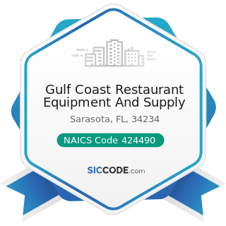 Gulf Coast Restaurant Equipment And Supply - NAICS Code 424490 - Other Grocery and Related...