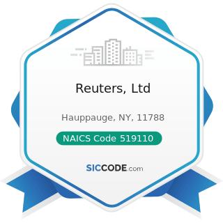 Reuters, Ltd - NAICS Code 519110 - News Syndicates