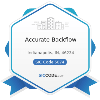 Accurate Backflow - SIC Code 5074 - Plumbing and Heating Equipment and Supplies (Hydronics)