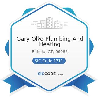 Gary Olko Plumbing And Heating - SIC Code 1711 - Plumbing, Heating and Air-Conditioning