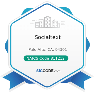 Socialtext - NAICS Code 811212 - Computer and Office Machine Repair and Maintenance