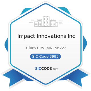 Impact Innovations Inc - SIC Code 3993 - Signs and Advertising Specialties