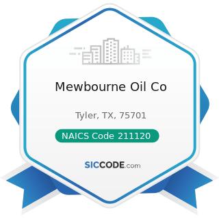 Mewbourne Oil Co - NAICS Code 211120 - Crude Petroleum Extraction