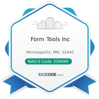 Form Tools Inc - NAICS Code 339999 - All Other Miscellaneous Manufacturing