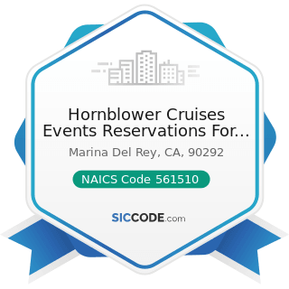 Hornblower Cruises Events Reservations For Public Cruises - NAICS Code 561510 - Travel Agencies