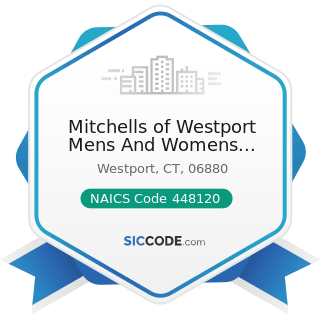 Mitchells of Westport Mens And Womens Clothing - NAICS Code 448120 - Women's Clothing Stores