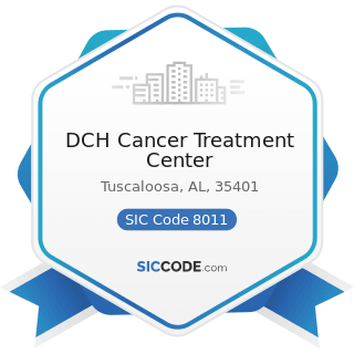 DCH Cancer Treatment Center - SIC Code 8011 - Offices and Clinics of Doctors of Medicine