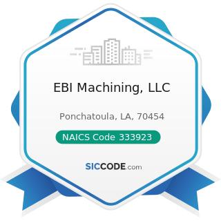 EBI Machining, LLC - NAICS Code 333923 - Overhead Traveling Crane, Hoist, and Monorail System...