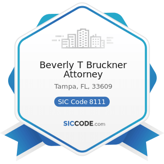 Beverly T Bruckner Attorney - SIC Code 8111 - Legal Services
