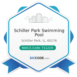 Schiller Park Swimming Pool - NAICS Code 711219 - Other Spectator Sports