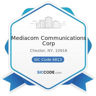 Mediacom Communications Corp - SIC Code 4813 - Telephone Communications, except Radiotelephone
