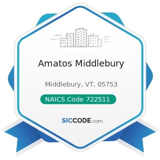Amatos Middlebury - NAICS Code 722511 - Full-Service Restaurants