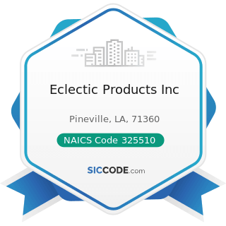 Eclectic Products Inc - NAICS Code 325510 - Paint and Coating Manufacturing