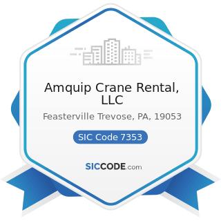 Amquip Crane Rental, LLC - SIC Code 7353 - Heavy Construction Equipment Rental and Leasing