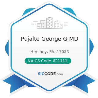 Pujalte George G MD - NAICS Code 621111 - Offices of Physicians (except Mental Health...