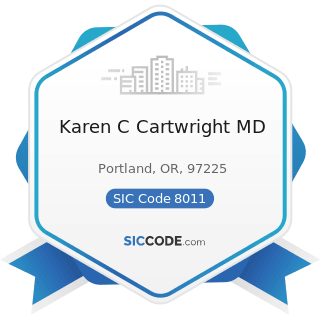 Karen C Cartwright MD - SIC Code 8011 - Offices and Clinics of Doctors of Medicine