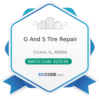 G And S Tire Repair - NAICS Code 423130 - Tire and Tube Merchant Wholesalers