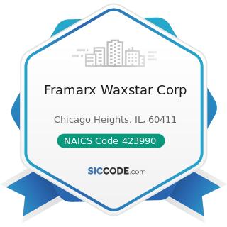Framarx Waxstar Corp - NAICS Code 423990 - Other Miscellaneous Durable Goods Merchant Wholesalers
