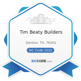 Tim Beaty Builders - SIC Code 1522 - General Contractors-Residential Buildings, other than...