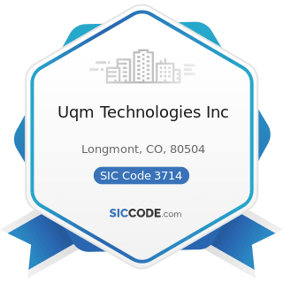 Uqm Technologies Inc - SIC Code 3714 - Motor Vehicle Parts and Accessories