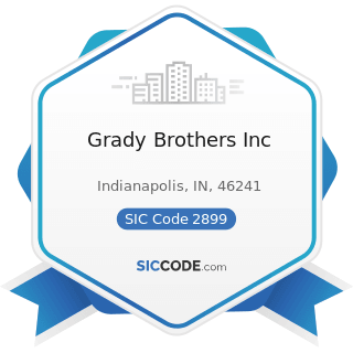 Grady Brothers Inc - SIC Code 2899 - Chemicals and Chemical Preparations, Not Elsewhere...