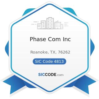 Phase Com Inc - SIC Code 4813 - Telephone Communications, except Radiotelephone