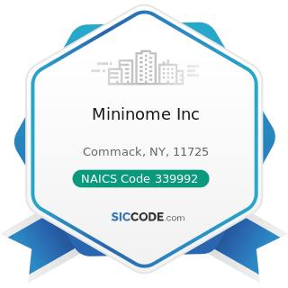 Mininome Inc - NAICS Code 339992 - Musical Instrument Manufacturing