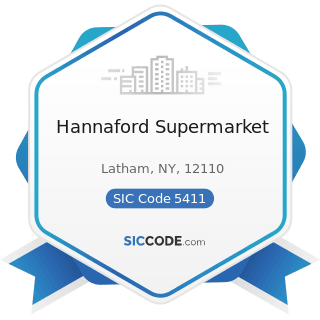 Hannaford Supermarket - SIC Code 5411 - Grocery Stores