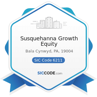 Susquehanna Growth Equity - SIC Code 6211 - Security Brokers, Dealers, and Flotation Companies