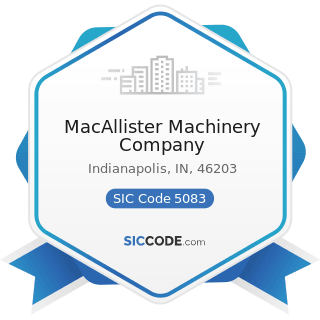 MacAllister Machinery Company - SIC Code 5083 - Farm and Garden Machinery and Equipment