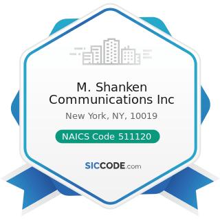 M. Shanken Communications Inc - NAICS Code 511120 - Periodical Publishers