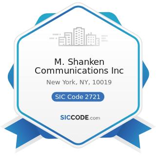 M. Shanken Communications Inc - SIC Code 2721 - Periodicals: Publishing, or Publishing and...